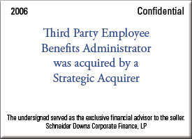 Third Party Employee Benefits Administrator was acquired by a Strategic Acquirer
