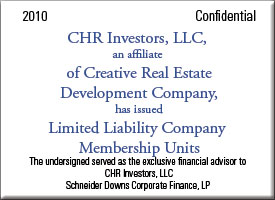 CHR Investors, LLC, an affiliate of Creative Real Estate Development Company, has issued Limited Liability Company Membership Units
