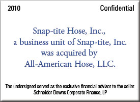Snap-tite Hose, Inc., a business unit of Snap-tite, Inc. was acquired by All-American Hose, LLC.